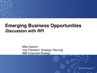 Emerging Business Opportunities Discussion with RPI
