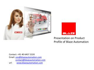 Presentation on Product  Profile of Blaze Automation