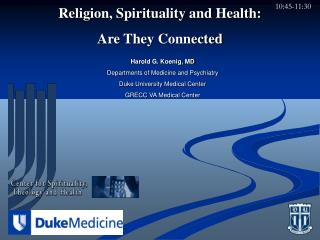 Religion, Spirituality and Health: Are They Connected