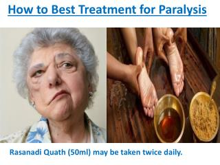 How to Best Treatment for Paralysis