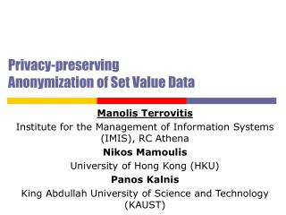 Privacy-preserving Anonymization of Set Value Data