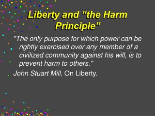 "Liberty and ""the Harm Principle"""