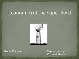 Economics of the Super Bowl