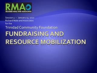 Fundraising and  Resource Mobilization