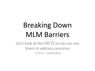 Breaking Down  MLM Barriers