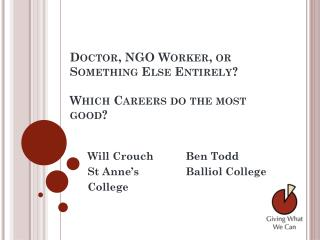 Doctor, NGO Worker, or Something Else Entirely? Which Careers do the most good?