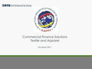 Commercial Finance Solutions Textile and Apparel  October 2011