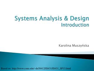 Systems Analysis & Design Introduction