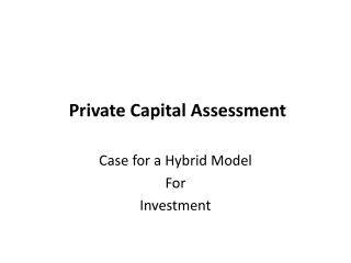 Private Capital Assessment