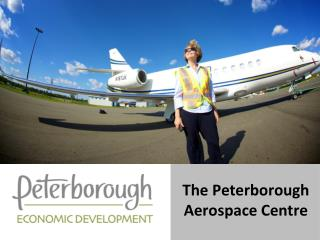 The Peterborough Aerospace Centre