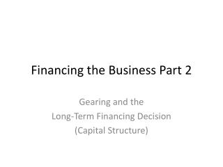 Financing the Business Part 2