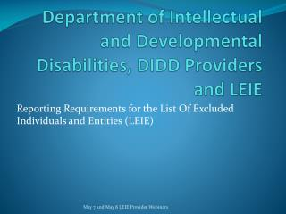 Department of Intellectual and Developmental Disabilities, DIDD Providers and LEIE