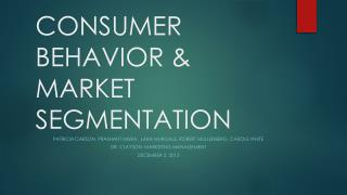 CONSUMER BEHAVIOR & MARKET SEGMENTATION