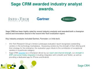 Sage CRM  awarded industry analyst awards.