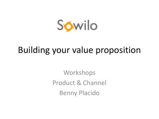 Building your value proposition