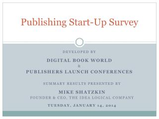 Publishing Start-Up Survey