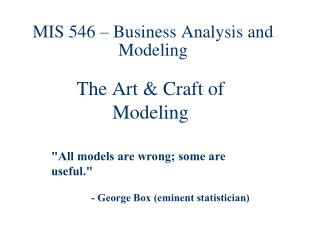 MIS 546 – Business Analysis and Modeling