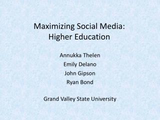 Maximizing Social Media: Higher Education