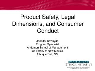 Product Safety, Legal Dimensions, and Consumer Conduct