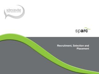 Recruitment, Selection and Placement