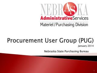 Procurement User Group (PUG) January 2014