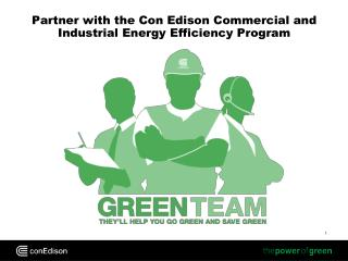 Partner with the Con Edison Commercial and Industrial Energy Efficiency Program