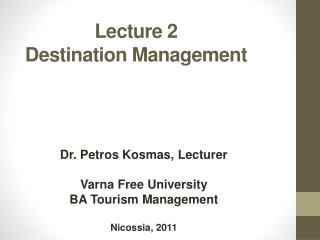 Lecture  2 Destination Management
