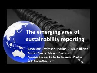 The emerging area of  sustainability  reporting