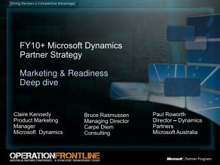 FY10+ Microsoft Dynamics  Partner Strategy  Marketing & Readiness Deep dive