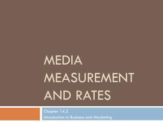 Media Measurement and Rates