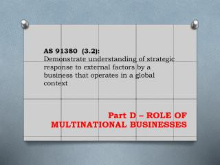 AS  91380  (3.2):  Demonstrate understanding of strategic response to external factors by a business that operates in a