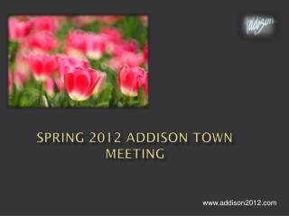 Spring 2012 Addison Town Meeting