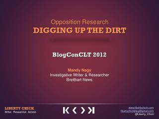 Opposition Research DIGGING UP THE DIRT
