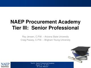 NAEP Procurement Academy Tier III:  Senior Professional