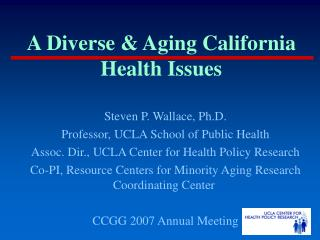 A Diverse & Aging California Health Issues