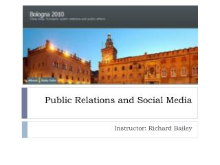 Public Relations and Social Media
