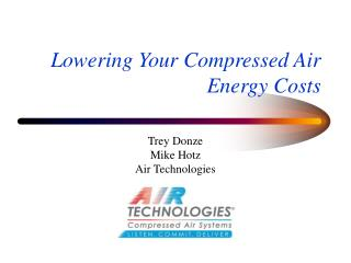 Lowering Your Compressed Air Energy Costs