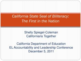 California State Seal of  Biliteracy : The First in the Nation