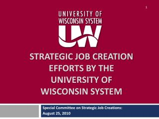 Strategic Job Creation Efforts by The University of Wisconsin System