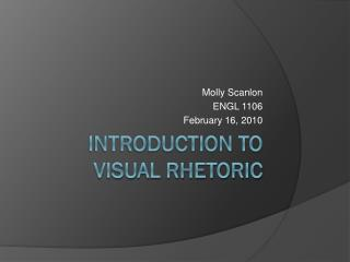 Introduction to Visual Rhetoric