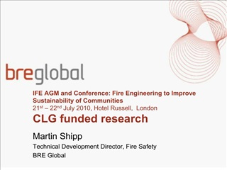 ife agm and conference: fire engineering to improve sustainability of communities 21st   22nd july 2010, hotel russell,