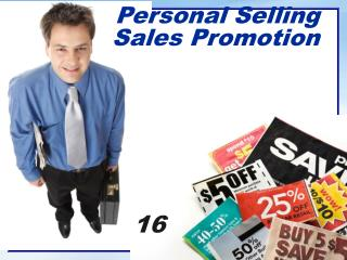 Personal Selling Sales Promotion