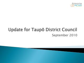 Update for  Taupō  District Council