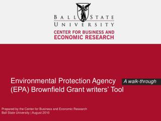 Environmental Protection Agency (EPA) Brownfield Grant writers' Tool