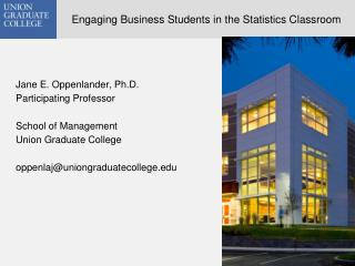 Engaging Business Students in the Statistics Classroom