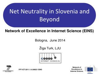 Net Neutrality in Slovenia and Beyond