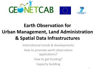 Earth Observation for  Urban  Management ,  Land Administration  & Spatial  Data Infrastructures