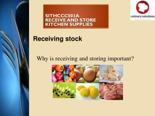 sitHCCC003a RECEIVE AND STORE KITCHEN SUPPLIES