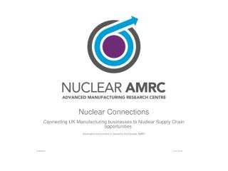Nuclear Connections Connecting UK Manufacturing businesses to Nuclear Supply Chain  opportunities Information and conte