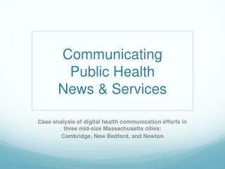 Communicating Public Health News & Services